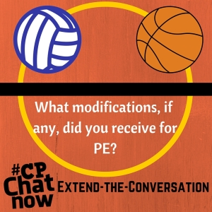 "Keep the conversation going! Answer ""What modifications, if any, did you receive for PE?"""