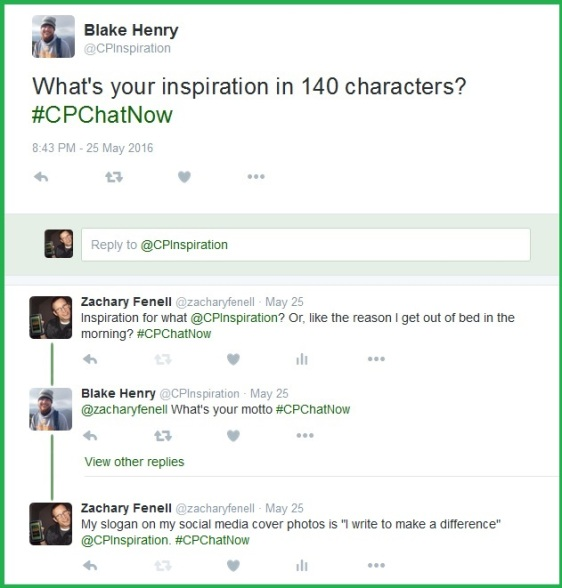 Blake aks the #CPChatNow community about what inspires them.