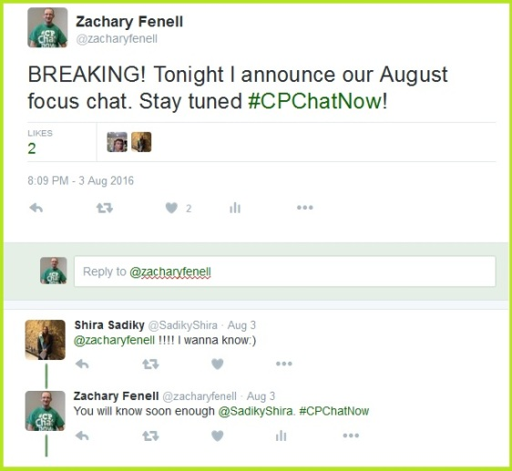 Anticipation builds for #CPChatNow's August 2016 focus chat announcement.