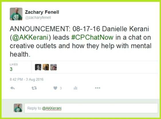 Danielle Kerani (@AKKerani) joins #CPChatNow August 17th for a focus chat on creativity as an outlet for mental health.