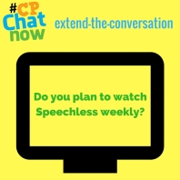 "Leave a comment answering ""Do you plan to watch Speechless weekly?"""