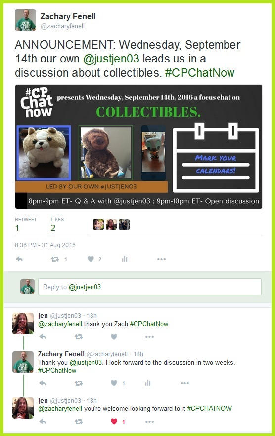 On Wednesday, September 14th, 2016 #CPChatNow's own Jen will lead a focus chat on collectibles.
