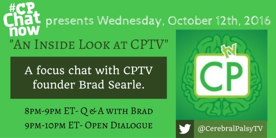 Wednesday, October 12th #CPChatNow get inside insights on Reaching for the Stars' latest project, Cerebral Palsy Television (CPTV)