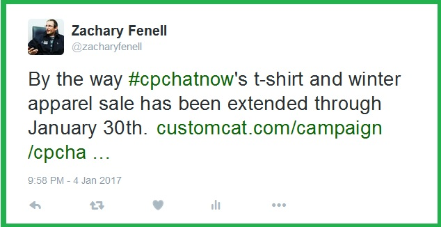 You now have until January 30th to order your #CPChatNow t-shirt or winter apparel.