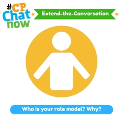 "Keep the conversation going! Answer for this week's extend-the-conversation question ""Who is your role model? Why?"""