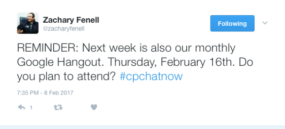 Zach announces the next #CPChatNow Google Hangout is February 16th