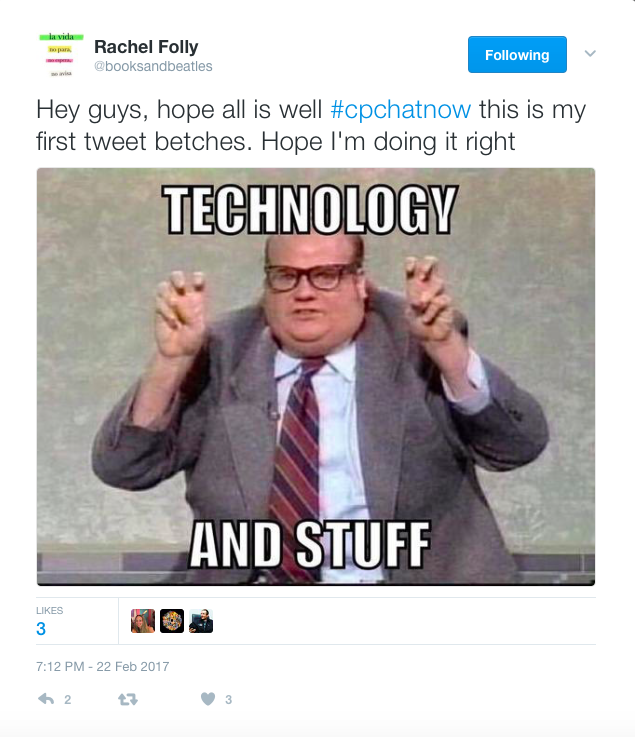 Rachel expressing hope she is using Twitter correctly with a Chris Farley meme that says Technology and Stuff