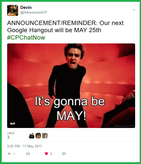 Co-host Devin Axtman reminds #CPChatNow that our May Google Hangout will be Thursday, May 25th.