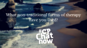 A picture of waves crashing on the shore with white #CPChatNow logo and the extend-the-question conversation: What non-traditional forms of therapy have you used?