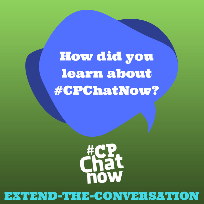 Every week the CPChatNow discussion continues beyond  Twitter with the extend-the-conversation question.
