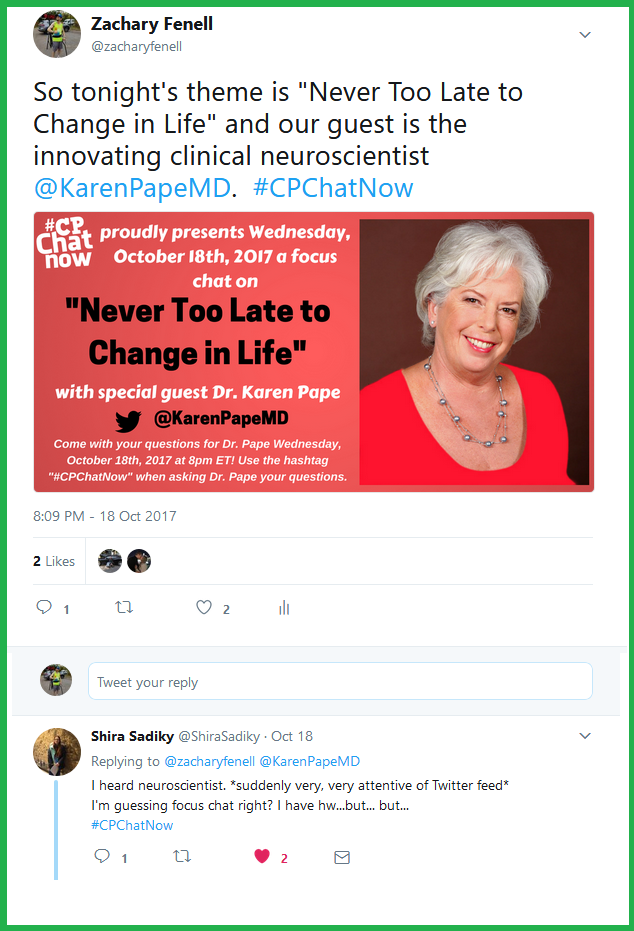"Dr. Karen Pape joined #CPChatNow Wednesday, October 18th, 2017 to lead a focus chat about ""never too late to change in life."""