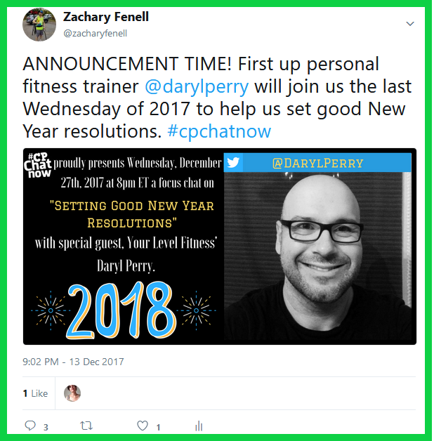 Personal trainer Daryl Perry will join #CPChatNow Wednesday, December 27th, 2017 to discuss setting good New Year resolutions.