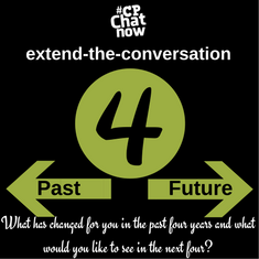 "This week's extend-the-conversation questions asks ""What has changed for you in the past four years and what would you like to see in the next four?"""