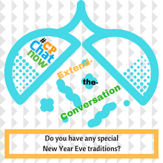 "Answer for the extend-the-conversation question, ""Do you have any special New Year Eve traditions?"""