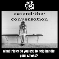 "Answer for the week's extend-the-conversation question, ""What tricks do you use to help handle your stress?"""