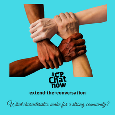"This week's extend-the-conversation question asks, ""What characteristics make for a strong community?"""