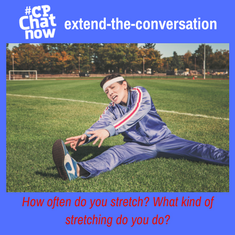 """This week's extend-the-conversation question asks """"How often do you stretch? What kind of stretching do you do?"""""""