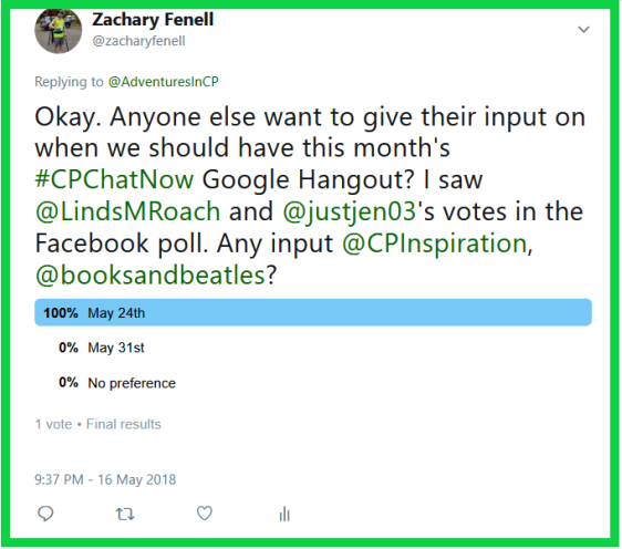 Based off community feedback CPChatNow will hold their May 2018 Google Hangout Thursday, May 24th.