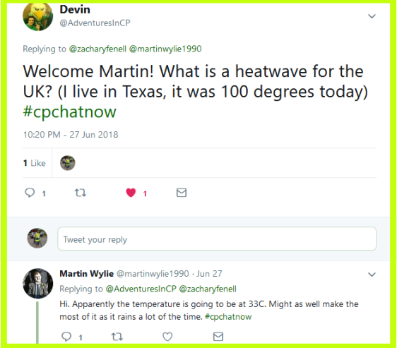 Devin happily greets #CPChatNow newcomer Martin.
