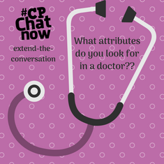 "This week's extend-the-conversation question asks ""What attributes do you look for in a doctor?"""