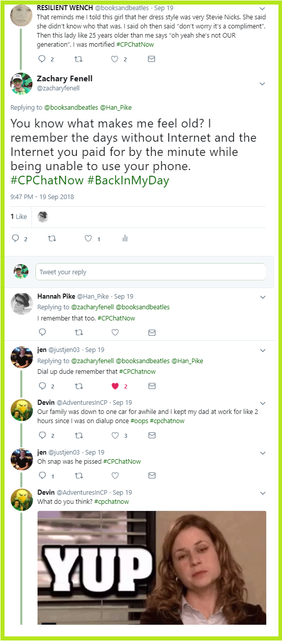 The #CPChatNow community enjoys a fun subject, reminiscing about dial-up Internet and other items that make them feel old.