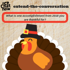 "This week's extend-the-conversation question asks, ""What is one 2018 accomplishment you feel thankful for?"""
