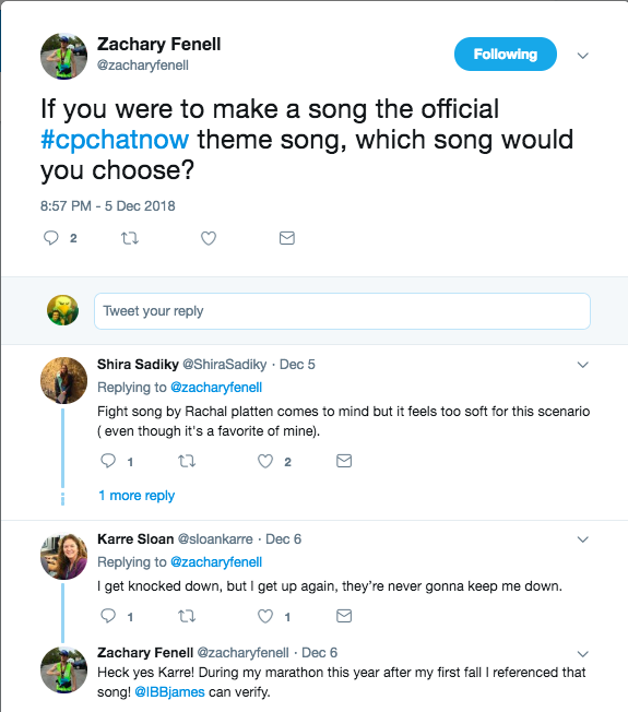 Shira tweets Fight Song by Rachel Platten being the official theme song of #CPChatNow. Karre Sloan tweets I get knocked down by Chumbawamba