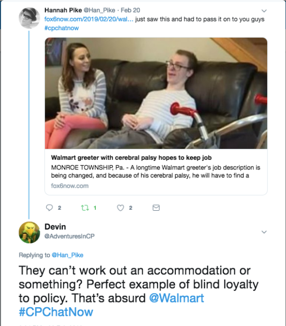 Hannah passes along a tweet about a Walmart greeter with CP possibly losing his job due to a change in job description. I express disbelief an accommodation cannot be worked out