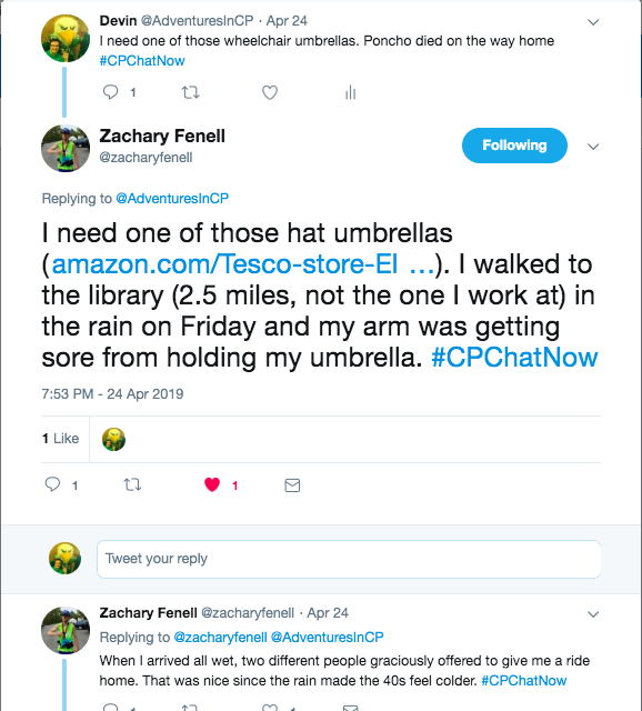i tweeted about needing a wheelchair umbrella and my poncho died on the way home, zach tweeted he needed a hat umbrella and that kind people recently gave him a ride home