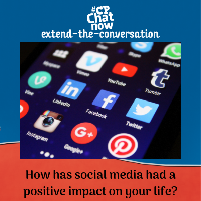 "This week's extend-the-conversation question asks, ""How has social media had a positive impact on your life?"""