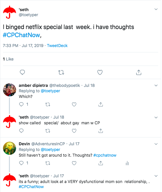 seth tweets about watching special on netflix, a show about a gay man with CP. He says it is a funny, adult look at a dysfunctional mother/son relationship