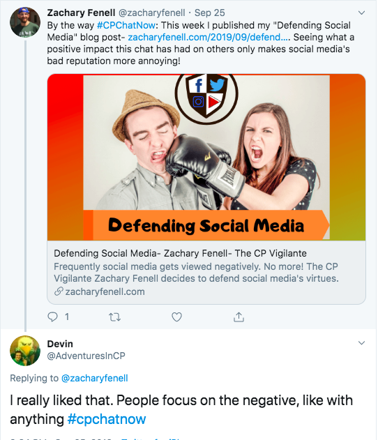 zach writes a blog defending social media and talks about what a positive impact #CPChatNow has had. I share that people like to focus on the negative