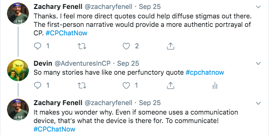 zach feels more direct quotes could diffuse stigmas and an authentic portrayal. i bemoaned that many stories have one perfunctory quote. zach tweets he wonders why even if people use a communication device.