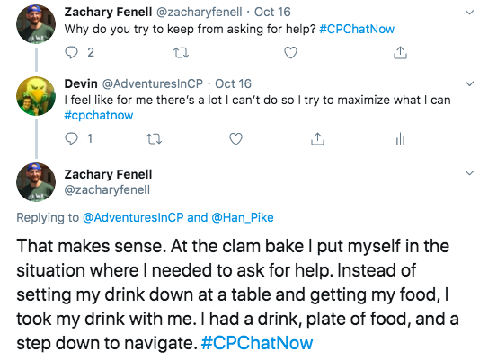 I shared I don't ask for help because there's a lot I can't do and I want to maximize what I can do. Zach shares a scenario of carrying his drink at clam bake and needing to ask for help.