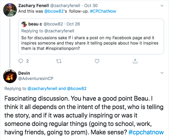 Beau c asks if facebook posts inspiring someone are inspiration porn. I tweeted it depends on the intent of the post, who told the story, if it was actually inspiring