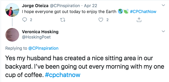 Jorge asked if people got out to enjoy the earth on Earth day. Veronica tweeted her husband created a sitting area in her backyard where she drinks her coffee.