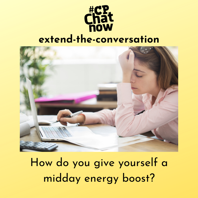 "This week's extend-the-conversation question asks ""How do you give yourself a midday energy boost?"""