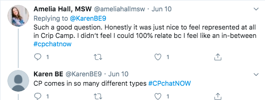 amelia tweeted she was happy to be represented in crip camp, but she didn't feel she could relate. karen tweeted cp comes in so many forms.
