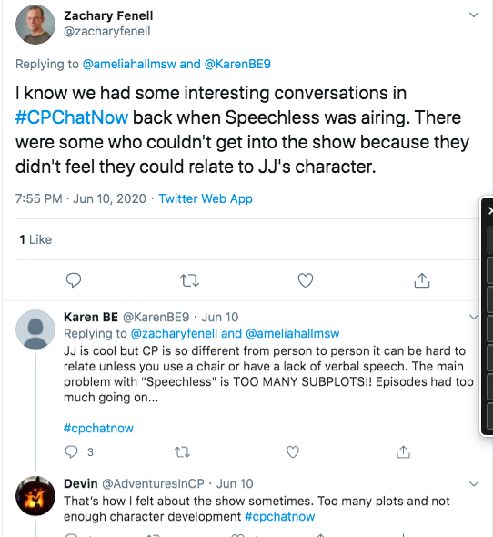 "zach tweets about how some felt they could not relate to JJ""s character. karen tweeted about how CP is so different from each person that many don't use a chair or are nonverbal. karen's main problem was too many subplots. I tweeted my agreement"