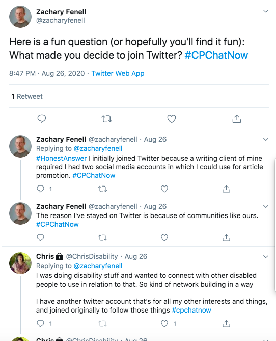 zach asks why members joined twitter tweeting he joined because a client required he had social media accounts to use for promotion, but he has stayed because of community. chris tweeted she was doing disability stuff