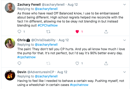 zach shares he used to be embarrassed about people being different, but regrets from high school allowed him to be ok with being different, chris tweeted they don't tell you about the pain and tweeted she is thankful about her pump, I tweeted I felt like I needed to behave a certain way like walking instead of using my wheelchair