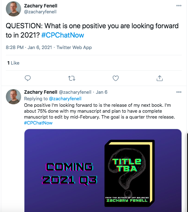 zach asked about positives they are looking forward to in 2021- tweeting he is looking forward to the release of his next book, stating he is 75% done and hopes to have it complete for editing by mid February