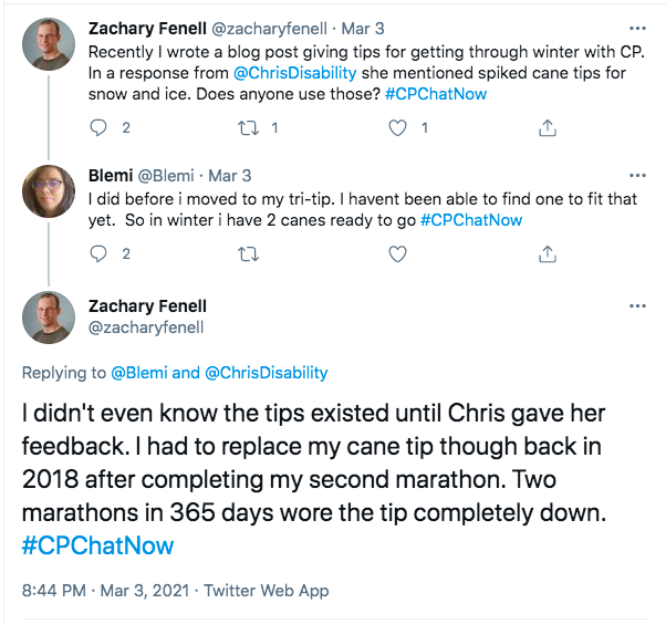 zach tweets about a blog he wrote with tips for getting through winter with cp and mentions he uses spiked cane tips after being recommended them by chris, blemi tweets she used them before she moved to her trip tip so she 2 canes ready in winter, zach tweets he had to replace his cane tip after doing two marathons in in 2018.