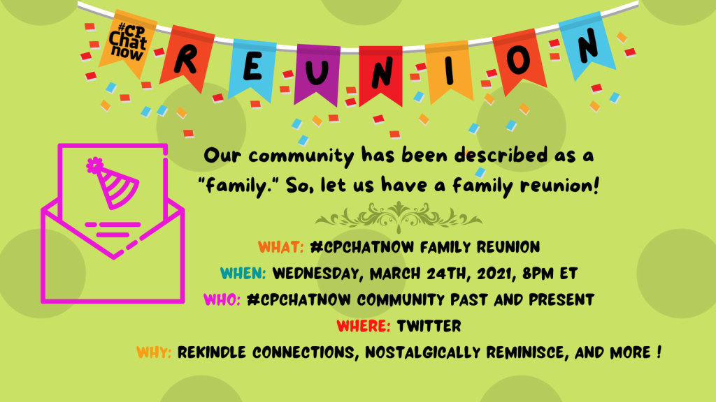 #CPChatNow will be having a family reunion focus chat Wednesday, March 24th, 2021.