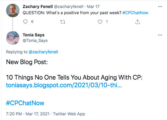 zach asked what about a positive thing from member's past week's. tonia shares a new blog post about 10 things no one tells you about aging with cp.
