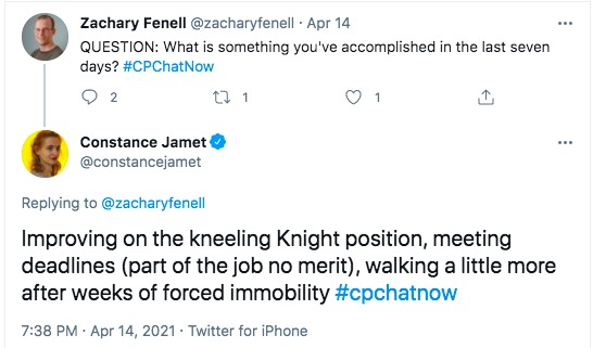 zach tweeted asking what members had accomplished in the last seven days, constance tweeted she has improved on the kneeling knight position, meeting deadlines on her job, and walking a little more after being immobile for a few weeks