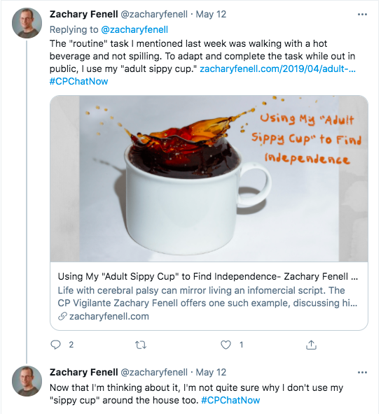 zach mentions he adapts to the routine task of walking with a hot beverage by using his adult sippy cup, zach tweets he is unsure why he doesn't use his sippy cup around the house