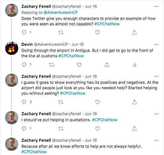 zach asked if i had an example of not being seen as capable. i tweeted about going through the airport in antigua, but i did get to go to the front of the line at customs, zach tweeted everything has positives and negatives and that efforts to help are not always helpful.