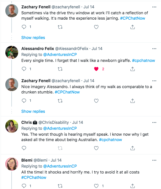 zach tweets seeing himself walking is less jarring due to seeing himself in drive thru window, alessandro compared himself to a newborn giraffe, zach compared himself to a drunken stumble. chris tweets the worst thing is hearing herself speak and she knows why she is asked if she is australian, blemi tweets it shocks and horrifies her.
