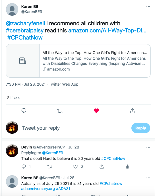 karen tweeted she recommends all children read All the Way to the Top: How One Girl's Fight for Americans With Disabilities Changed Everything. I tweeted it is hard to believe the ADA is 30 years old and karen tweets it is actually 31 years old as of july 26, 2021